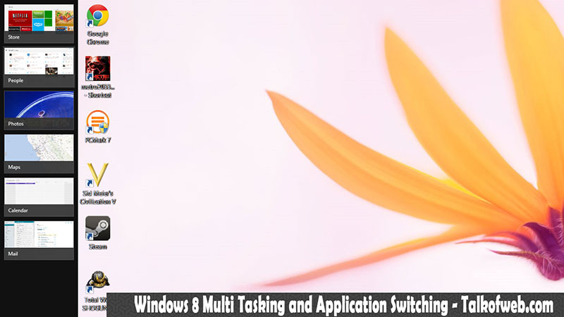 Windows 8 Multi tasking and switching