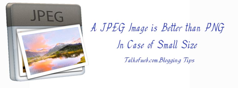 JPEG Image is Better