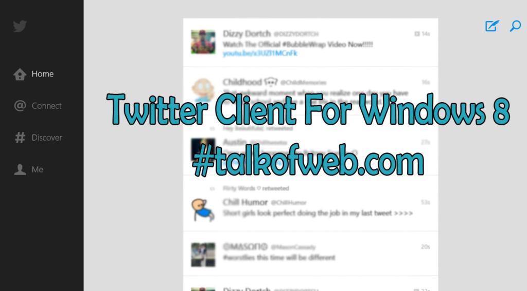 Twitter Client Windows 8