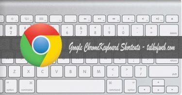 Keyboard Shortcuts for Google Chrome
