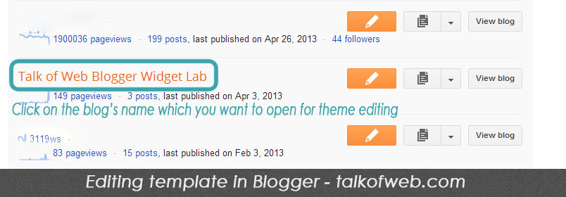 Opening your blog in blogger dashboard to edit theme