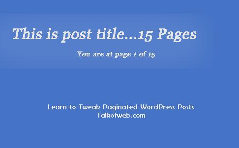 Tweaking the paginated posts - WordPress