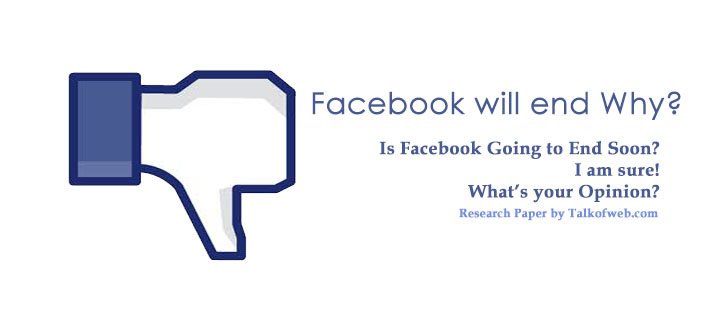 Facebook going to end soon
