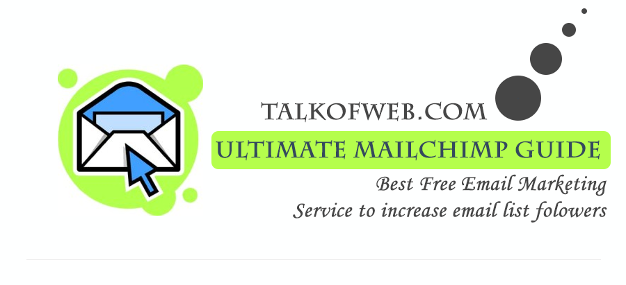 Ultimate MailChimp Guide
