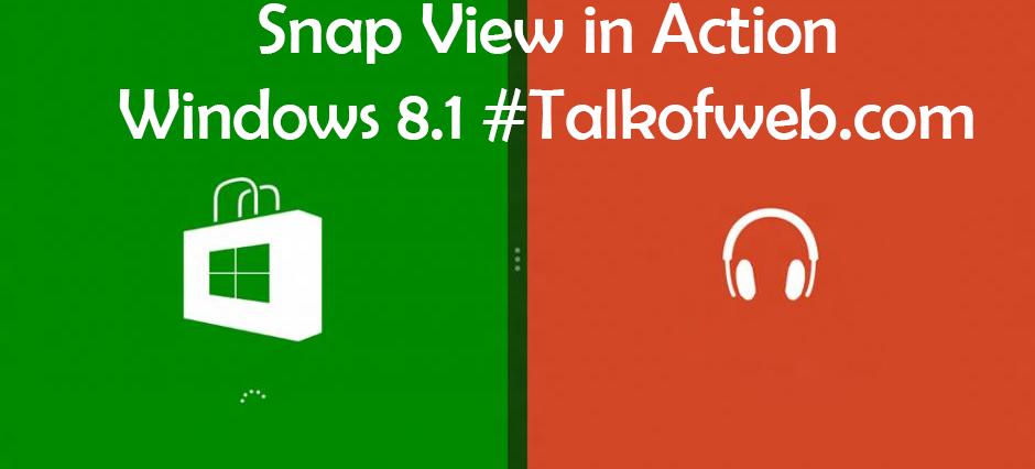 Snap View Windows 8