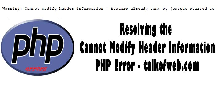 Cannot modify header information php error