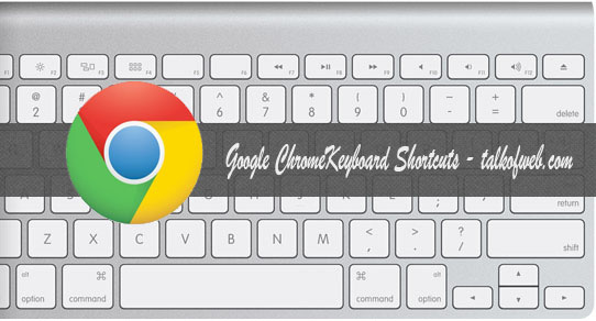 Keyboard Shortcuts for Google Chrome