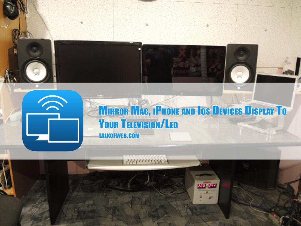 mirror mac display to led tv